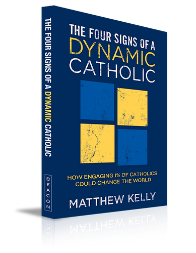 The Four Signs of a Dynamic Catholic Book