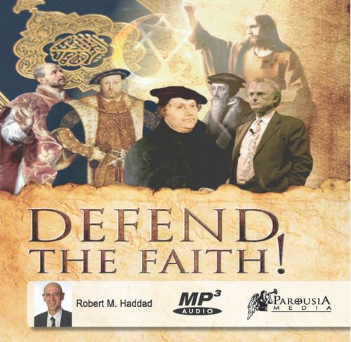 Defend the Faith! - Complete Audio Book