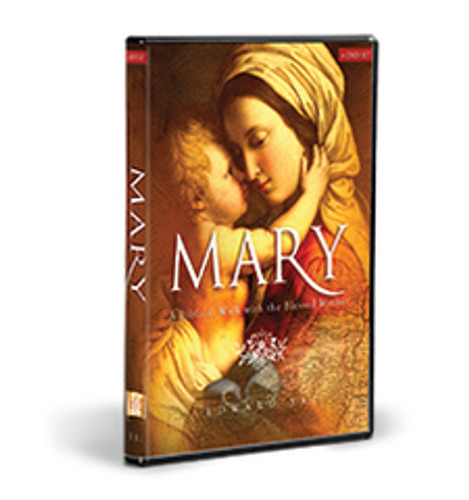 Mary: A Biblical Walk with the Blessed Mother