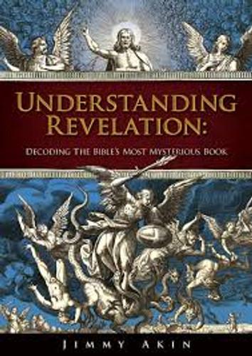 Understanding Revelation - Jimmy Akin - Catholic Answers (DVD)