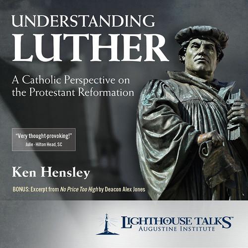 Understanding Luther - Ken Hensley - Lighthouse Talks (CD)