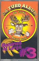 da Turd Album the 3rd Turdy Point Buck Hunting Humor Cassette BananasAtLarge