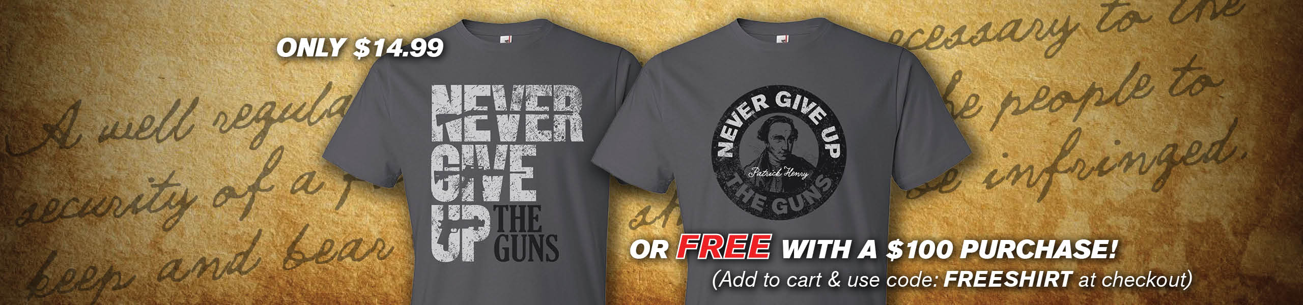 Never Give Up The Guns Tee - Second Amendment Gun Rights T-Shirts