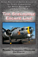 The Shelburne Escape Line by Reanne Hemingway-Douglas