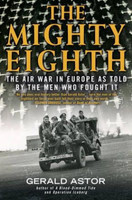 The Mighty Eighth by Gerald Astor