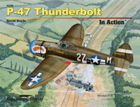 P-47 Thunderbolt - In Action by David Doyle