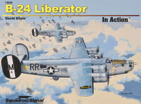B-24 Liberator - In Action by David D. Doyle