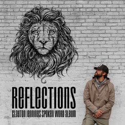 REFLECTIONS - NEW SPOKEN WORD ALBUM - BACKORDER