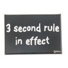 Grimm 3 Second Rule In Effect Black Refrigerator Fridge Kitchen Magnet Humorous Funny Made in Canada