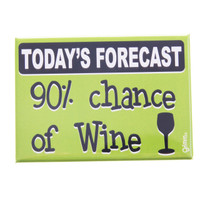 Grimm Today's Forecast 90% Chance of Wine Glass Kitchen Refrigerator Fridge Magnet Humorous Weather Funny Canadian Made in Canada