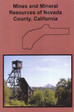 Mines and Mineral Resources of Nevada County California Book