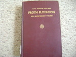 Froth Flotation Mineral Processing Metallurgy Book