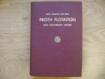 Froth Flotation 50th Anniversary Edition