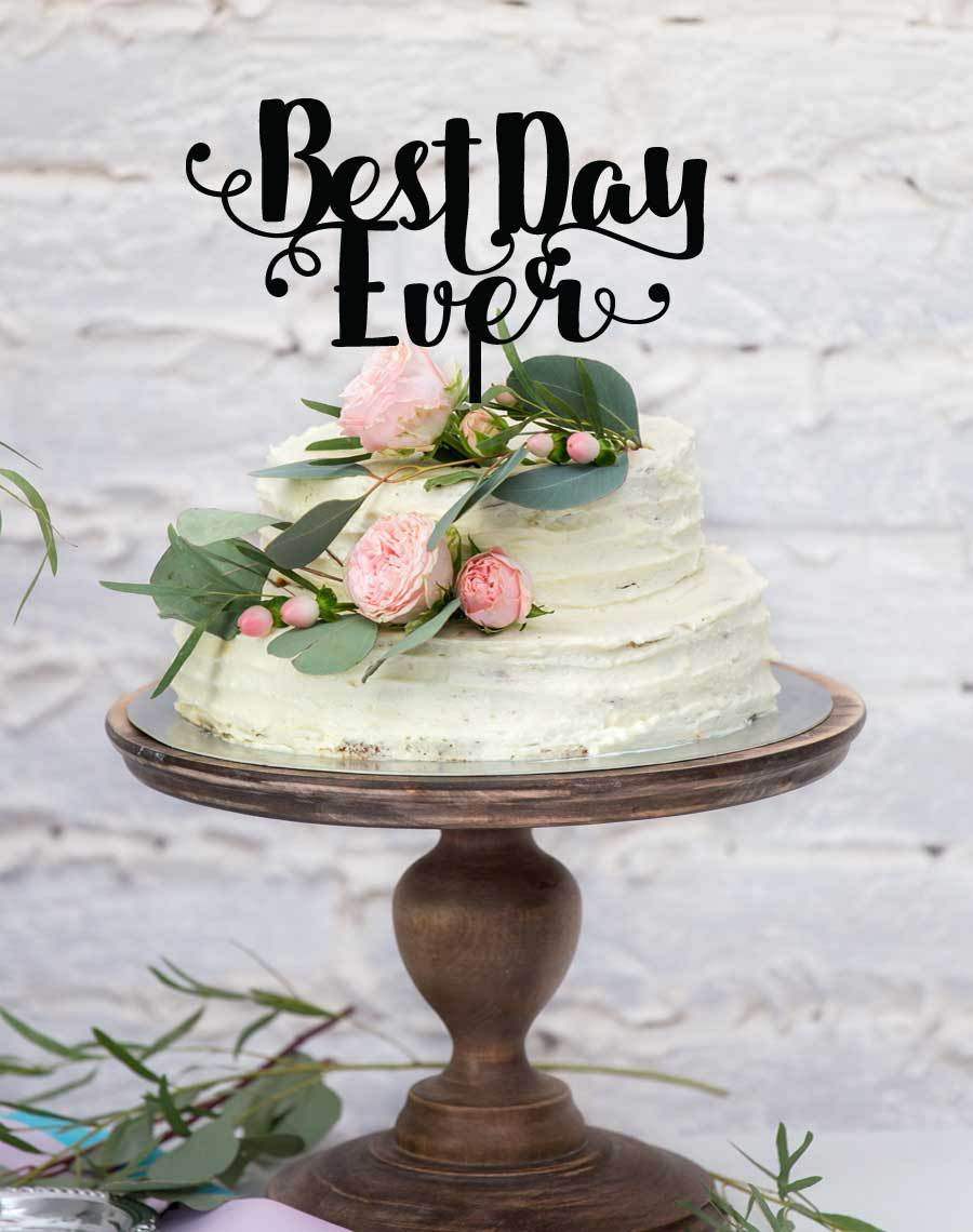 acrylic-cake-topper-best-day-ever.jpg