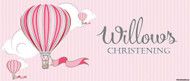 Christening & Baptism Banner - Pink Hot Air Balloon