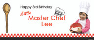 Party Banners - Little Master Chef