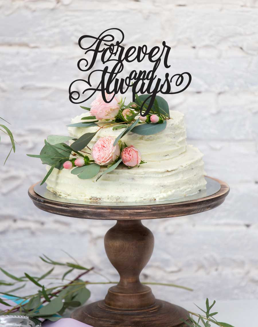 love forever and always cake topper