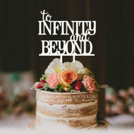 Acrylic Cake Topper - To Infinity and Beyond