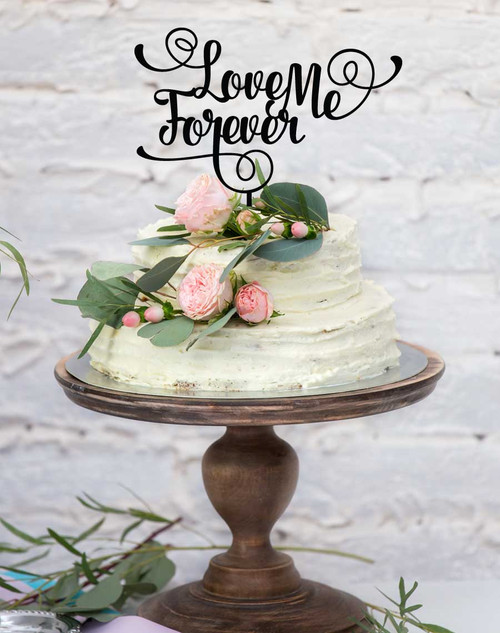 custom-cake-topper-love-me-forever