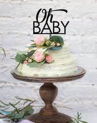 oh baby - baby shower cake topper