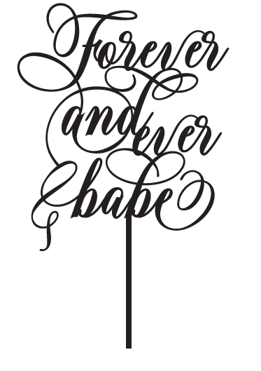 Forever and Ever Babe Wedding Cake Topper