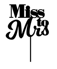 Miss to Mrs Engagement Cake Topper
