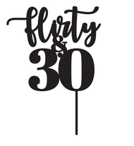 Flirty & Thirty Birthday Cake Topper
