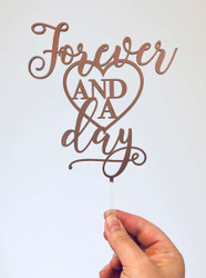 Forever and a Day Cake Topper Decoration