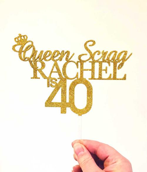 Queen Scrag birthday cake topper