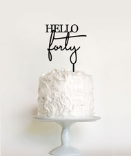 Hello Forty Birthday Cake Topper
