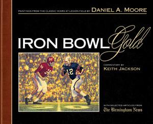 Iron Bowl Gold - Limited Edition Book (Alabama vs. Auburn Football)