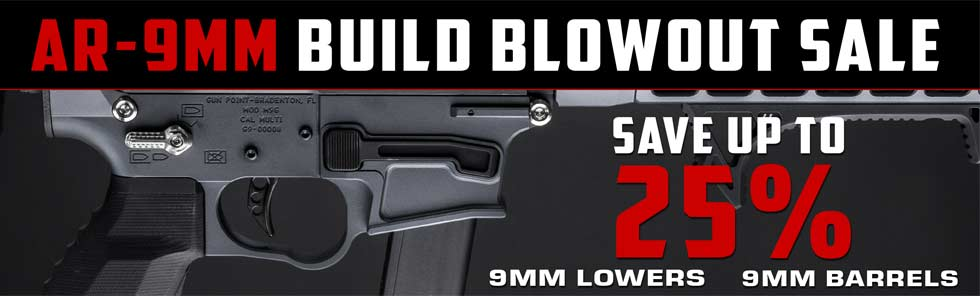 Gun Point 9MM AR-15 Sale - Lower receivers, Barrels, upper receivers