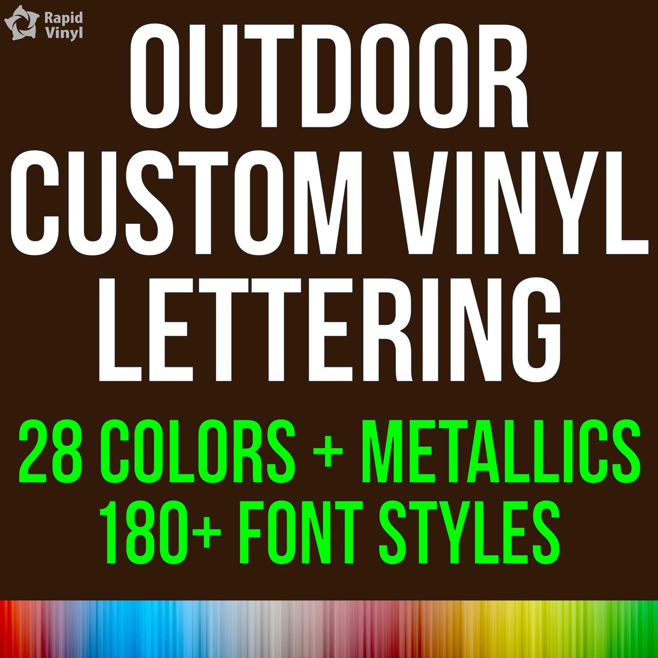 custom outdoor lettering rapid vinyl