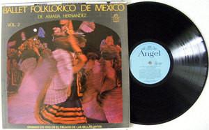 AMALIA HERNANDEZ Ballet Folklorico De MExico ANGEL 35003 Mexico LP