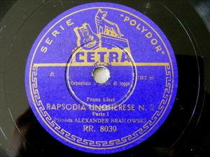 ALEXANDER BRAILOWSKY Cetra 8039 PIANO 78 LISZT Rapsodia Ungherese
