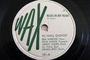 AL HALL QUINTET Wax 101 JAZZ 78  BLUES IN MY HEART / ROSE OF THE RIO GRANDE