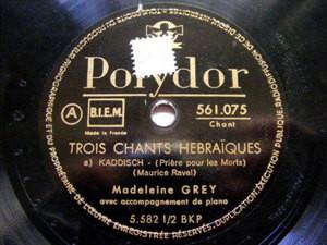 MADELEINE GREY Polydor 561075 78 RAVEL 3 CHANT HEBRAIQU