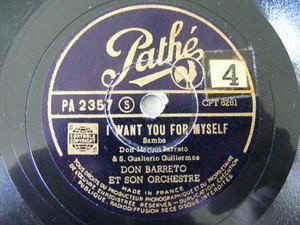 DON BARRETO Pathe 2357 JAZZ 78 I WANT YOU FOR MYSELF/FAVELA