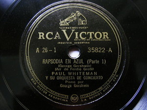 "12"" PAUL WHITEMAN Victor 35822 JAZZ 78 RAPSODIE IN BLUE"