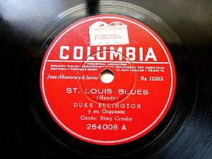 "12"" DUKE ELLINGTON Coumbia 264008 78 St. LOUIS BLUES / LLAMADO DE AMOR CRIOLLO"
