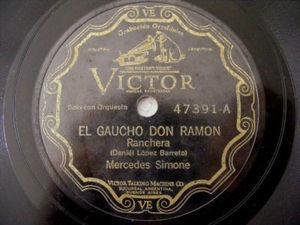 MERCEDES SIMONE Scr VICTOR 47391 78rpm GAUCHO DON RAMON