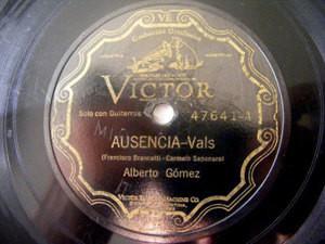 ALBERTO GOMEZ Victor 47641 78rpm AUSENCIA/EL SUEño