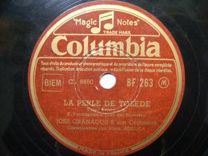 J. GRANADOS Columbia 263 78rpm LA PERLE DE TOLEDE/VENGA
