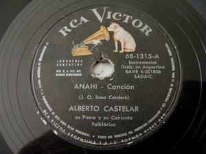 ALBERTO CASTELAR Rca Victor 1315 Arg FOLK 78rpm ANAHI