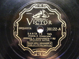 ANDRES CHAZARRETA Victor 38122 78rpm SANTA FE / EL CIEGUITO DEL BANDONEON