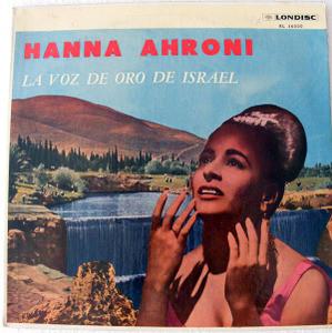 HANNA AHRONI Londisc LA VOZ DE ORO DE ISRAEL Mono LP