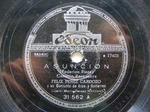 FELIX PERZ CARDOZO Odeon 31562 PARAGUAY HARP & GUITAR 78 ASUNCION / TREN LECHERO