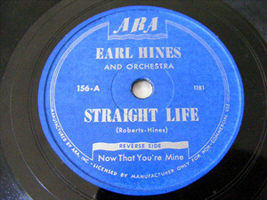 EARL HINES Ara 156 JAZZ PROMO 78rpm STRAIGHT LIFE