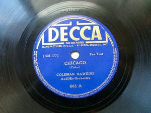 COLEMAN HAWKINS Decca 661 JAZZ 78rpm CHICAGO