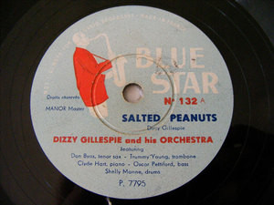 DIZZY GILLESPIE Blue Star 132 JAZZ 78rpm SALTED PEANUTS